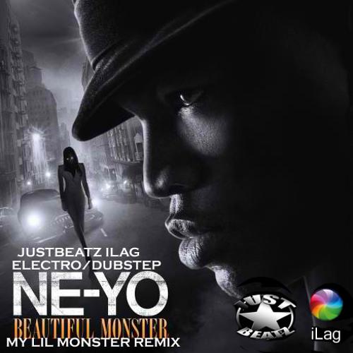 Ne-yo - Beautiful Monster (iLag my little monster Electro / Dubstep Remix)
