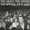 THE SPECIALS - TOO MUCH TO YOUNG (REMIX) + VIDEO