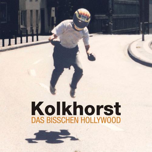 Kolkhorst - Das bisschen Hollywood (Album snippets)