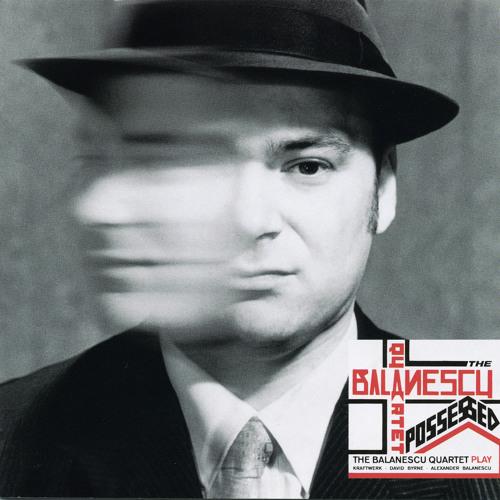 Balanescu Quartet - The Model