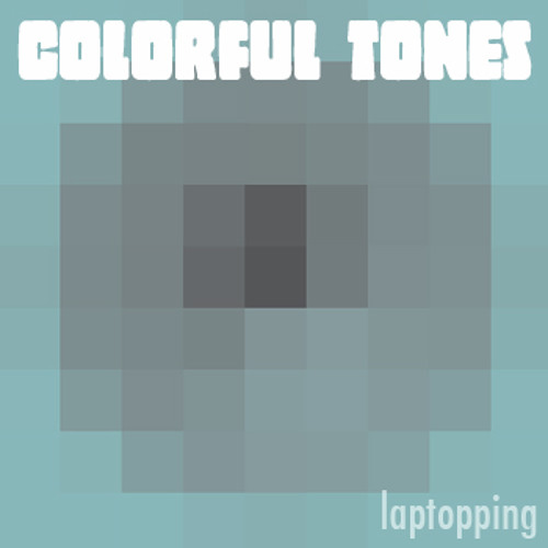 Colorful Tones - Laptopping - 03 Nil