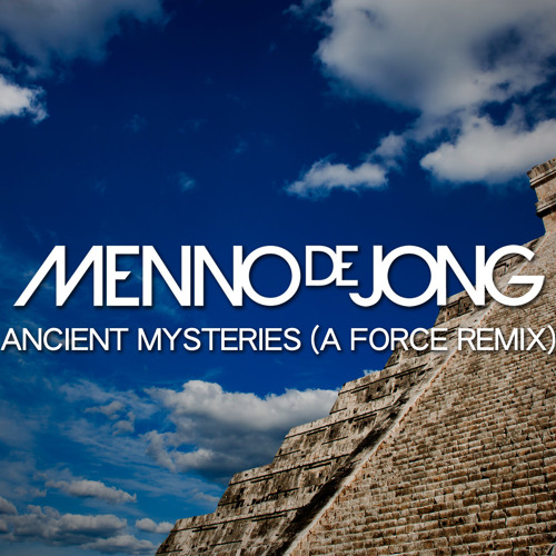 Menno de Jong - Ancient Mysteries (A Force Remix)
