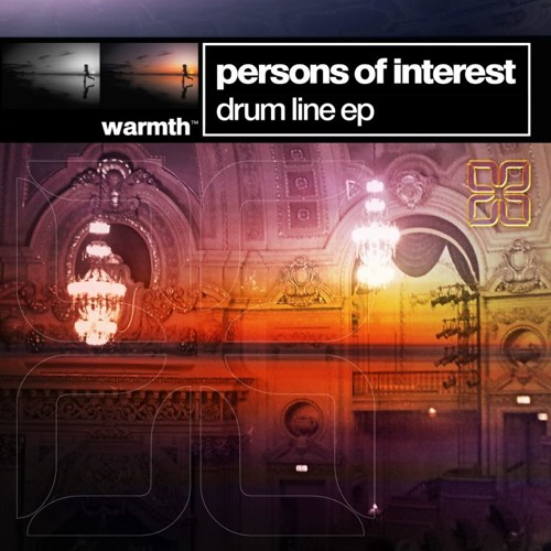 Persons of Interest - Drum Line EP Warmth Records (BTU007)