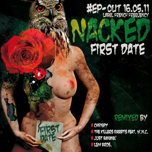 Nacked - First Date (JUST BANANA! Remix)
