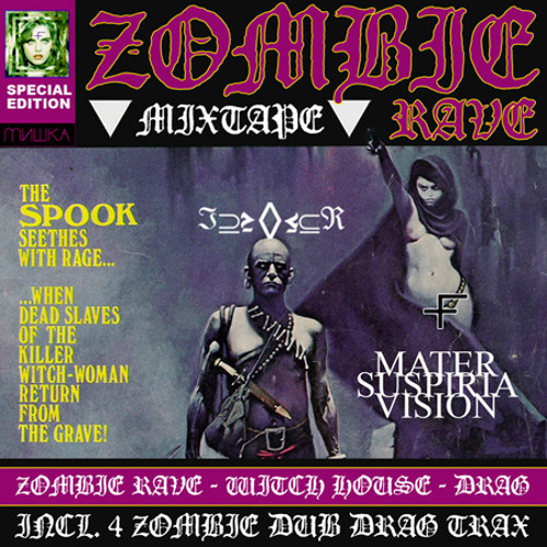 ℑ⊇≥◊≤⊆ℜ (of Mater Suspiria Vision) - Zombie Rave Special Edition