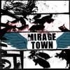 Mirage Town - Harfe Man