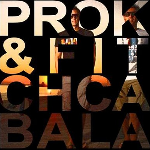 Prok & Fitch - Cabala (Exclusive Free Download)
