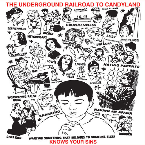 The Underground Railroad to Candyland-Knows Your Sins