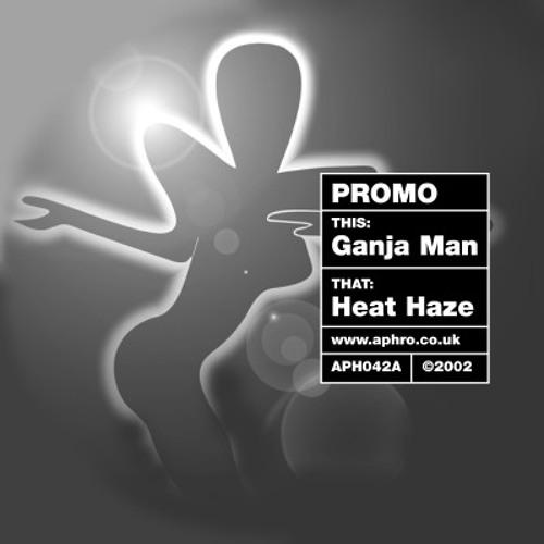 Ganja Man (Original Mix) (2000)
