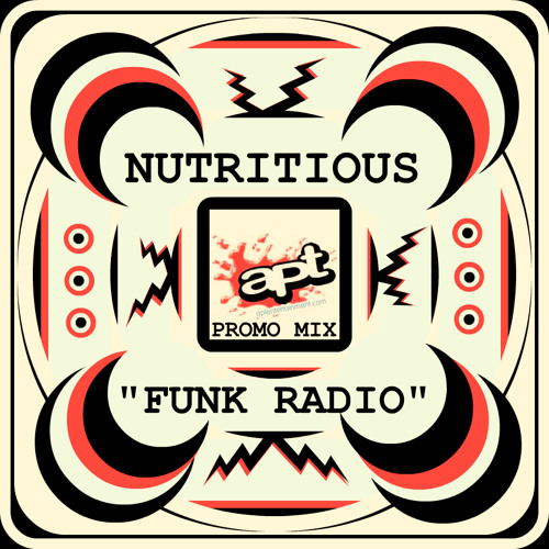 Nutritious // Apt Promo Mix // Funk Radio