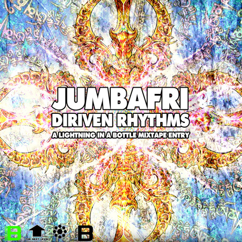 Diriven Rhythms a Lightning in a Bottle 2011 Mixtape by jumbafri