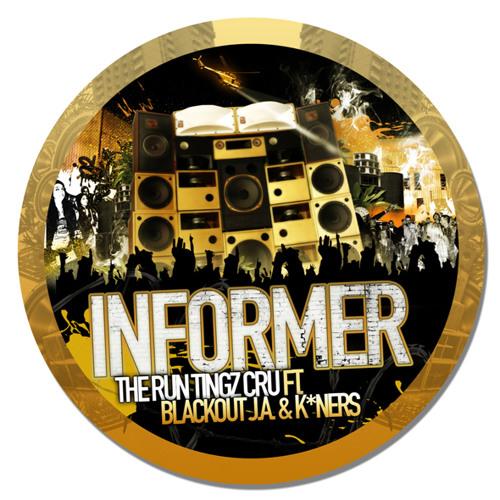 RTZR003D6 - Run Tingz Cru ft. Blackout J.A &K Ners - Informer (Back2You - 4Corners Remix)