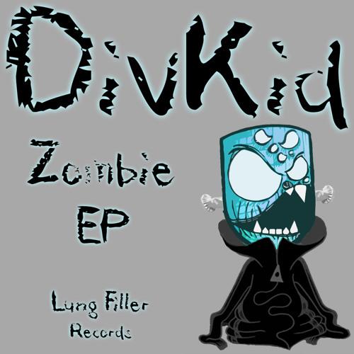DivKid - Zombie (KANEDUBSTEP Remix)