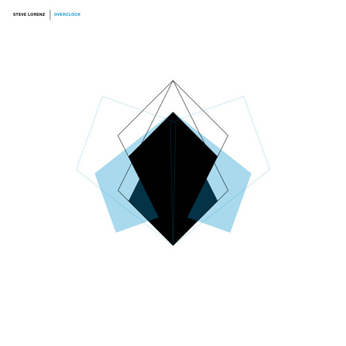 STEVE LORENZ - OVERCLOCK EP Incl. DAMON WILD & KANE ROTH REMIXES