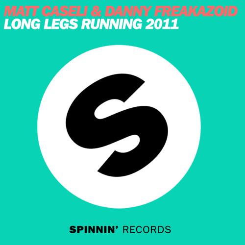 Long Legs Running 2011 (Graham Sahara & Central Avenue Mix) Matt Caseli & Danny Freakazoid