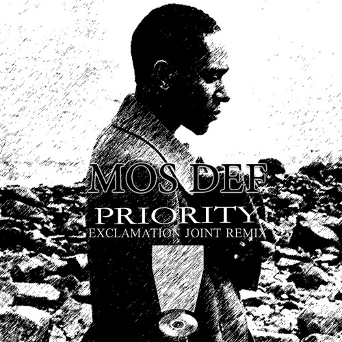 Mos Def - Priority (Exclamation Joint Remix)