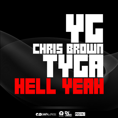 HellYeah Feat Chris Brown & Tyga