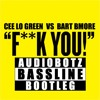 Cee Lo Green vs Bart B More - Fuck You (Audiobotz Bootleg) FREE DOWNLOAD