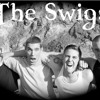 Sex with you by: The Swigs