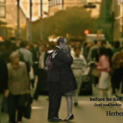 Herbert Quain - Before he had found her