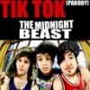 The Midnight Beast Tik Tok (Kesha parody)