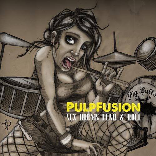 Pulpfusion - Sex, Drums, Funk n Roll (Ewan Hoozami remix)