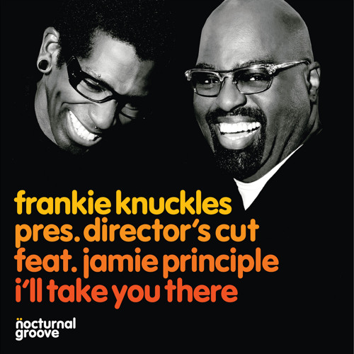 FK pres. Director's Cut feat. Jamie Principle - I'll Take You There (Dimitri From Paris Re-Edit)