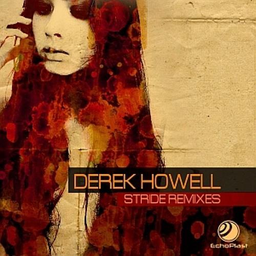 Stride dreamAwaken remix - Derek Howell     (Echoplast Digital)