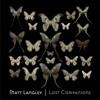 Matt Langley - Sometimes Love Is Not Enough