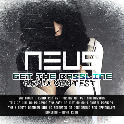 NEUS - Get The Bassline (Sharp Darts Remix)