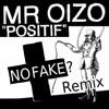 Mr Oizo - Positif (No Fake? Remix) REMASTERED VERSION   FREE DOWNLOAD
