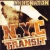 Akhenaton - New York City Transit  (Rubx RMX 2009 finale)