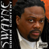 SWAYNE C.O.P.D: SEX DRUGS HIPHOP MUSIC