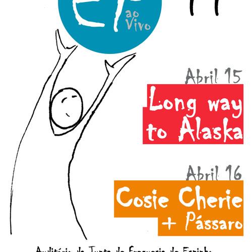 EP ao Vivo '11 - Long Way To Alaska