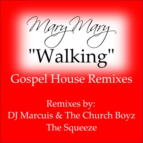 Walking [DJ Marcuis & The Church Boyz House Remix]