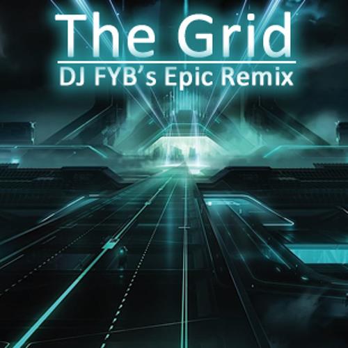 Tron Legacy - Daft Punk - The Grid (DJ FYB's Epic Remix)