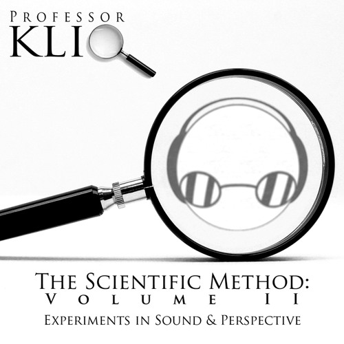 The Scientific Method, Vol. II: Experiments In Sound & Perspective