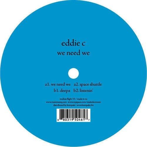 Eddie C - We Need We