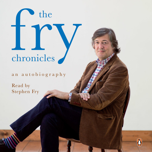 Stephen Fry: The Fry Chronicles (Audiobook Extract)