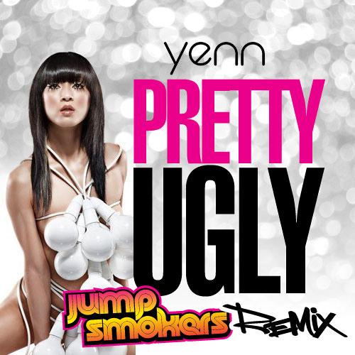 Yenn - Pretty Ugly - Jump Smokers Remix