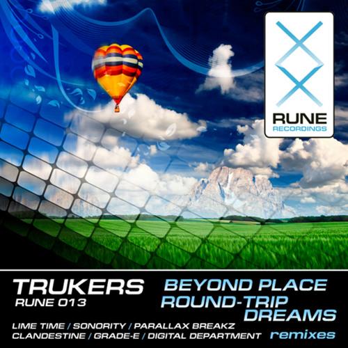 Trukers - Beyond Place (Original Mix) [Rune Recordings] NOW on Beatport!