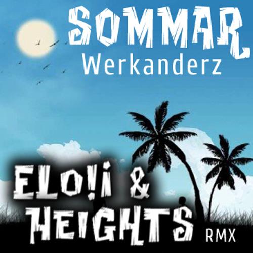 Werkanderz - Sommar (Elo!i & Heights Remix)