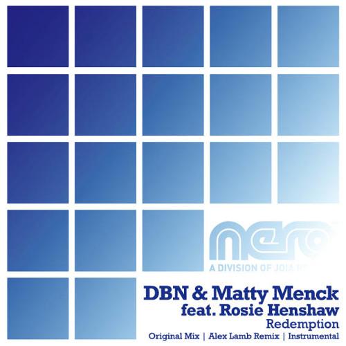 DBN & Matty Menck feat. Rosie Henshaw - Redemption (Alex Lamb Remix)