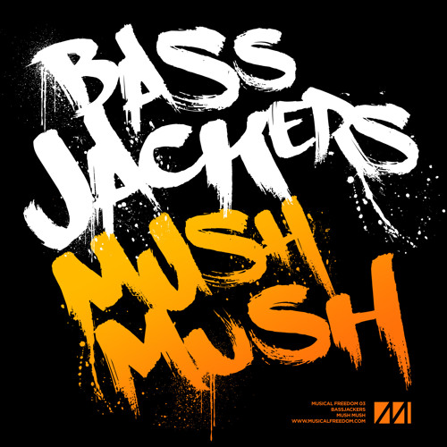 Bassjackers - Mush Mush [Preview]
