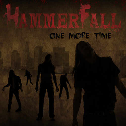 HAMMERFALL - One More Time