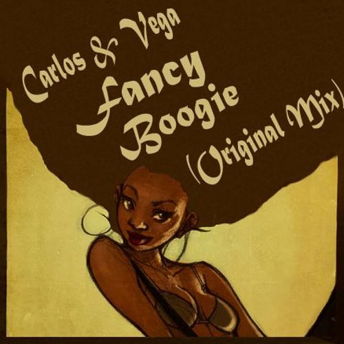 Carlos & Vega - Fancy Boogie (Original Mix) Set Rip