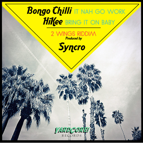 YRC001 - Peppery aka Bongo Chilli -  It nah go work (2WINGS RIDDIM) Produced by Syncro-OUT NOW!