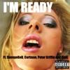 I'm Ready - Ft. SpongeBoB, Cartman, Peter Griffin and KinK - (Explicit)