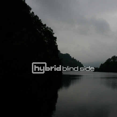 Hybrid - Blind Side :: Free Download at hybridsoundsystem.com