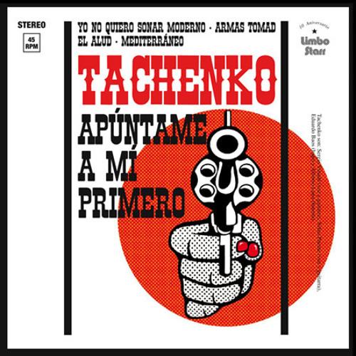 Tachenko - Yo no quiero sonar moderno
